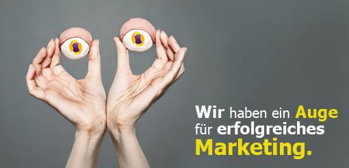 Wir haben ein Auge für erfolgreiches Marketing.